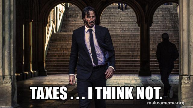 John Wick tax meme